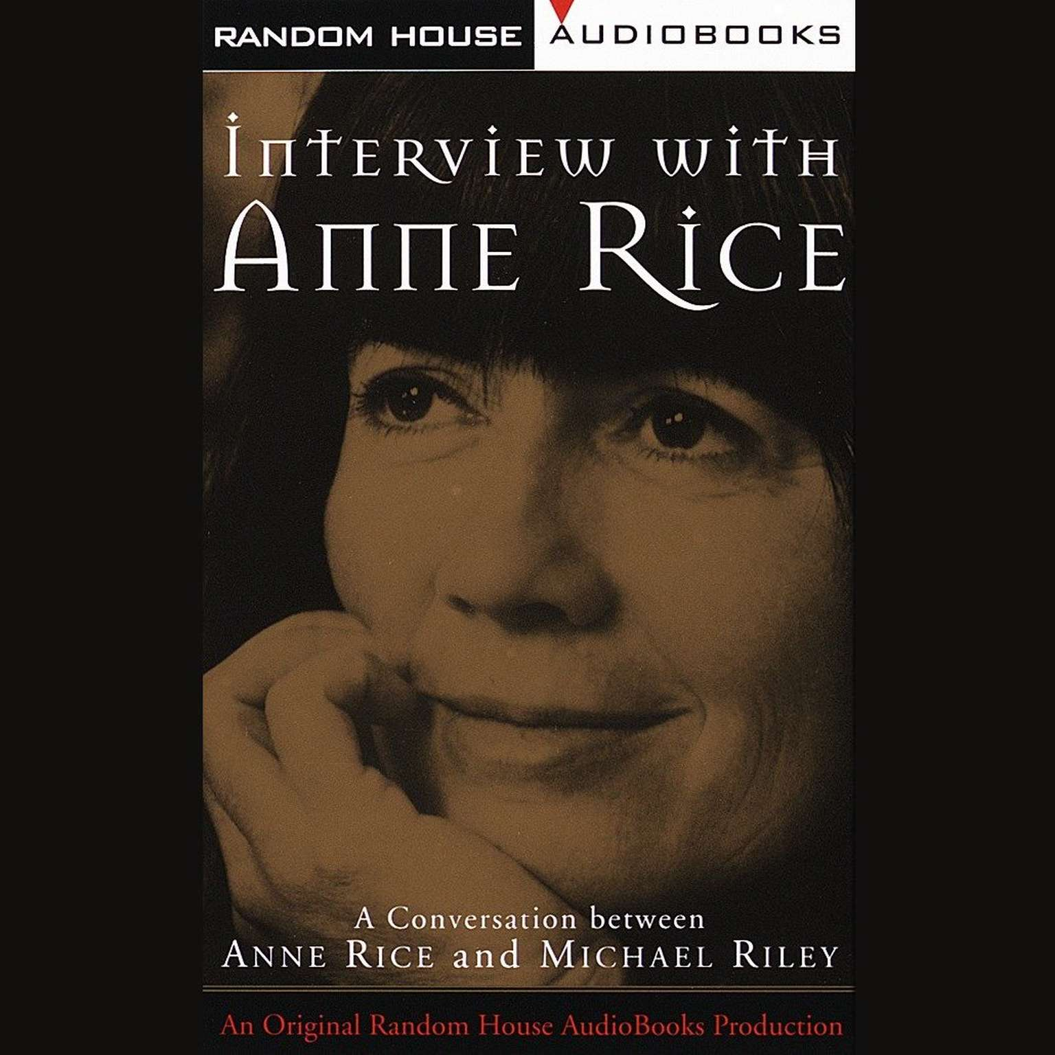 Printable Interview with Anne Rice: A Conversation between Anne Rice and Michael Riley Audiobook Cover Art