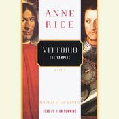 Vittorio the Vampire, by Anne Rice