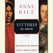 Vittorio the Vampire Audiobook, by Anne Rice
