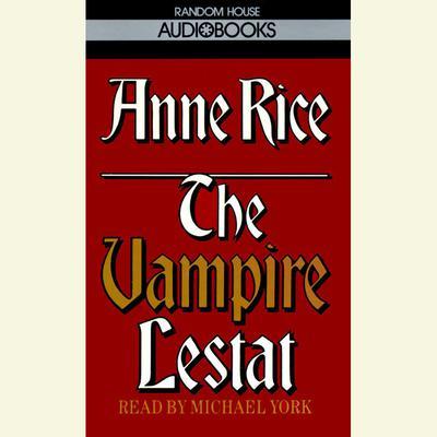 The Vampire Lestat Audiobook, by