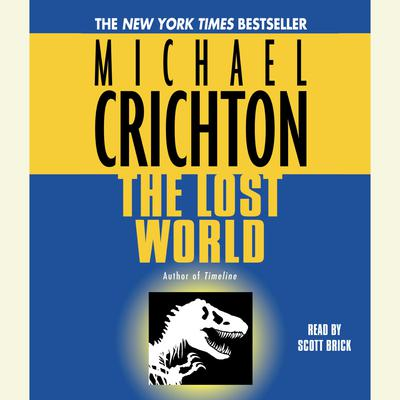 The Lost World: A Novel: A Novel Audiobook, by Michael Crichton