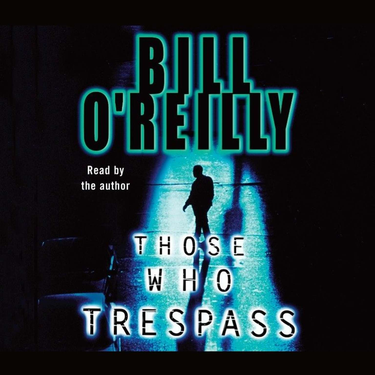 Printable Those Who Trespass: A Novel of Television and Murder Audiobook Cover Art