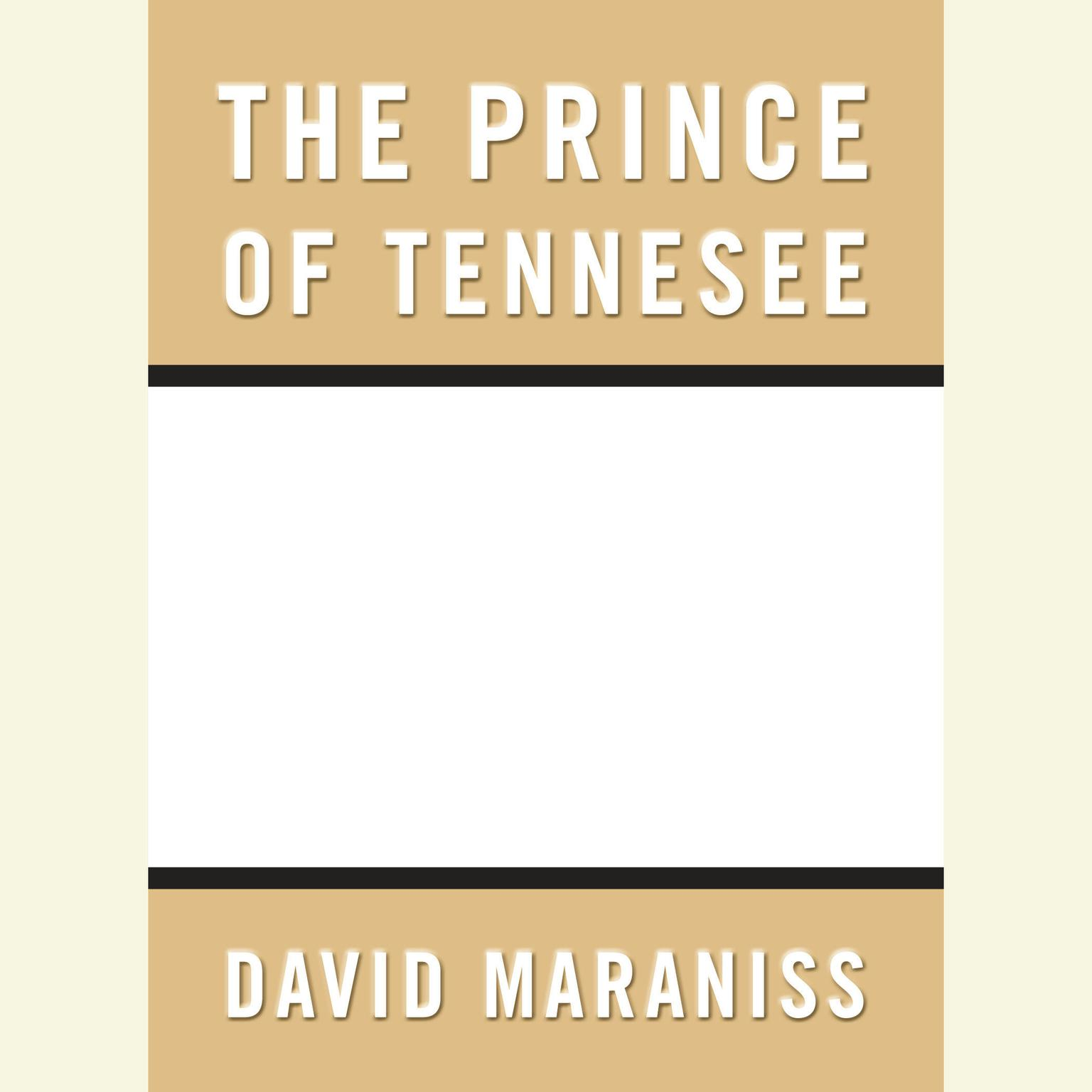 Printable Prince of Tennesee: The Rise of Al Gore Audiobook Cover Art
