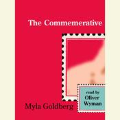 The Commemerative Audiobook, by Myla Goldberg