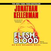 Flesh and Blood: An Alex Delaware Novel, by Jonathan Kellerman