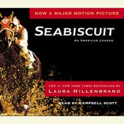 Seabiscuit: An American Legend, by Laura Hillenbrand