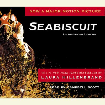 Seabiscuit: An American Legend Audiobook, by Laura Hillenbrand