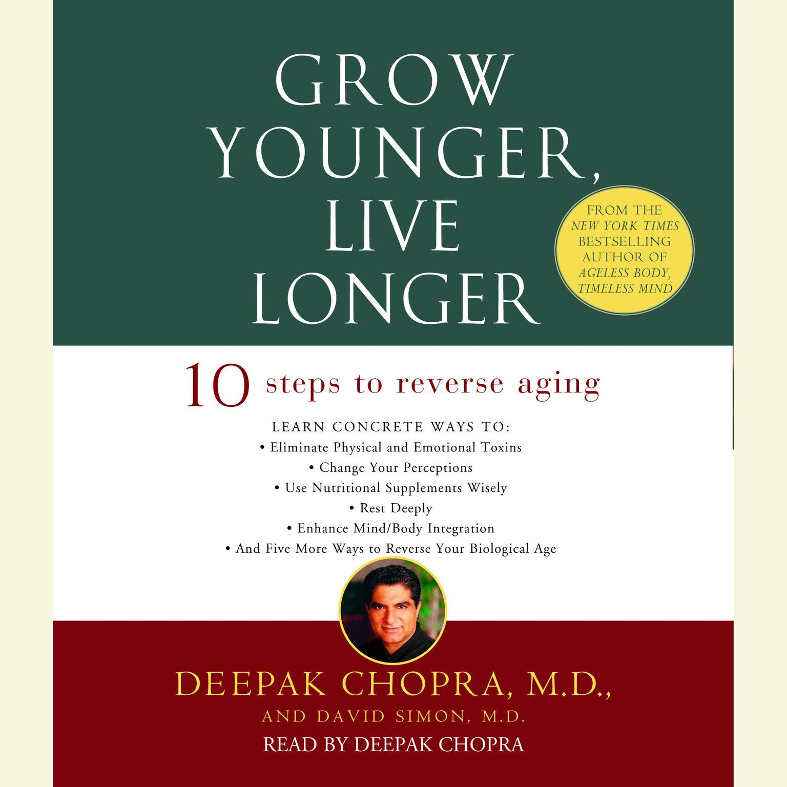 Printable Grow Younger, Live Longer: 10 Steps to Reverse Aging Audiobook Cover Art