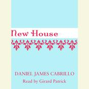 New House, by Daniel James Cabrillo