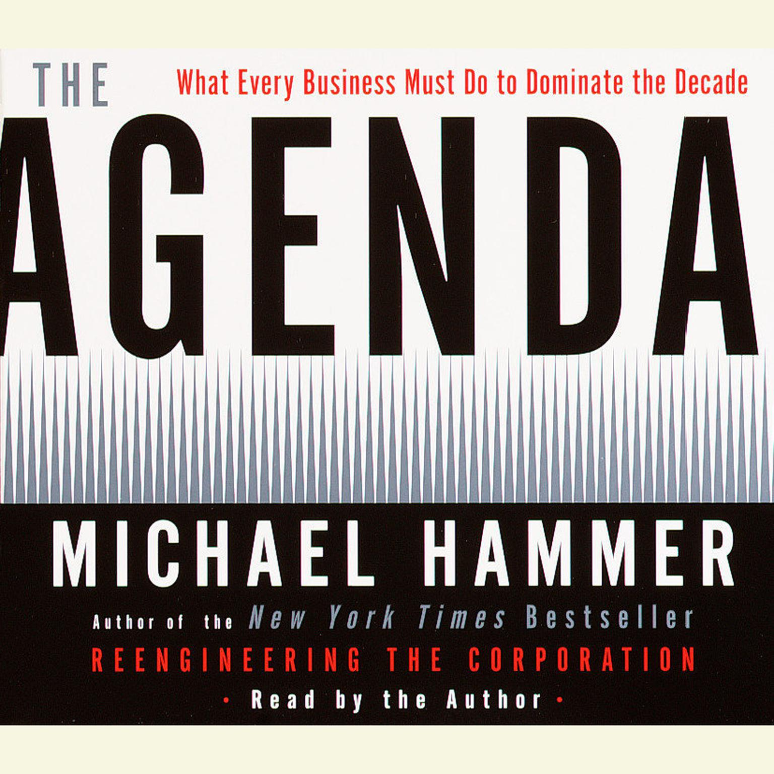 Printable The Agenda: What Every Business Must Do to Dominate the Decade Audiobook Cover Art