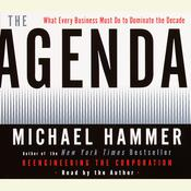 The Agenda: What Every Business Must Do to Dominate the Decade Audiobook, by Michael Hammer