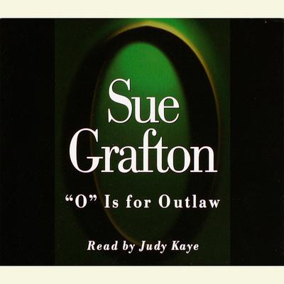 O Is For Outlaw Audiobook, by Sue Grafton