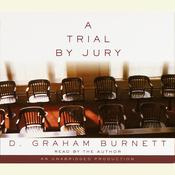 A Trial by Jury Audiobook, by D. Graham Burnett