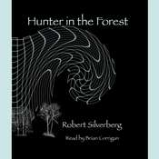 Hunters in the Forest Audiobook, by Robert Silverberg