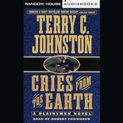 Cries from the Earth Audiobook, by Terry C. Johnston