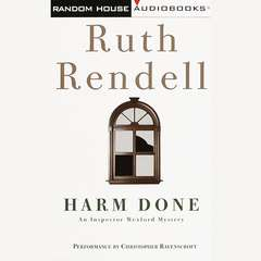 Harm Done: An Inspector Wexford Mystery Audiobook, by Ruth Rendell