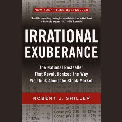 Irrational Exuberance Audiobook, by