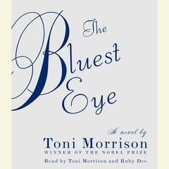 The Bluest Eye: A Novel Audiobook, by Toni Morrison