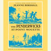 The Penderwicks at Point Mouette Audiobook, by Jeanne Birdsall