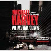 We All Fall Down Audiobook, by Michael Harvey