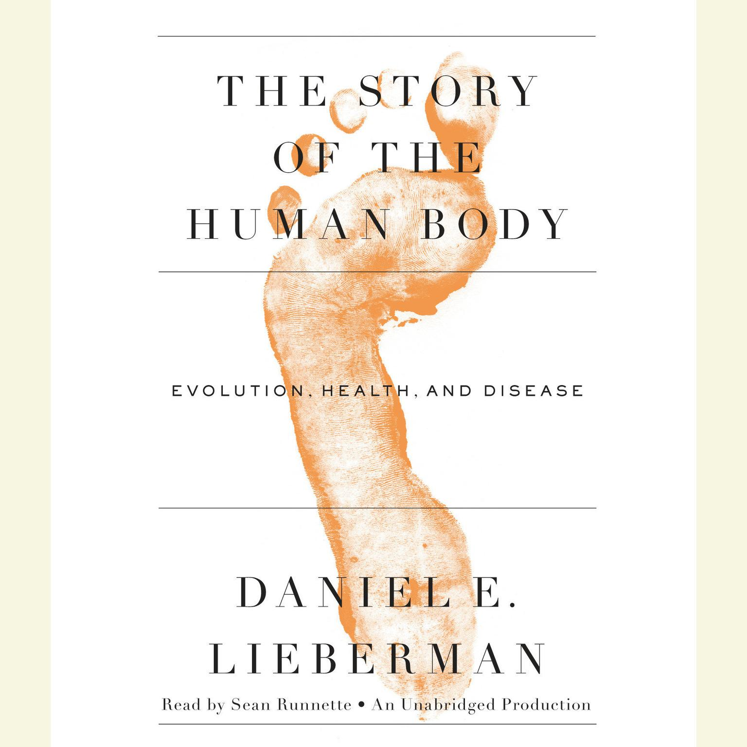 Printable The Story of the Human Body: Evolution, Health, and Disease Audiobook Cover Art