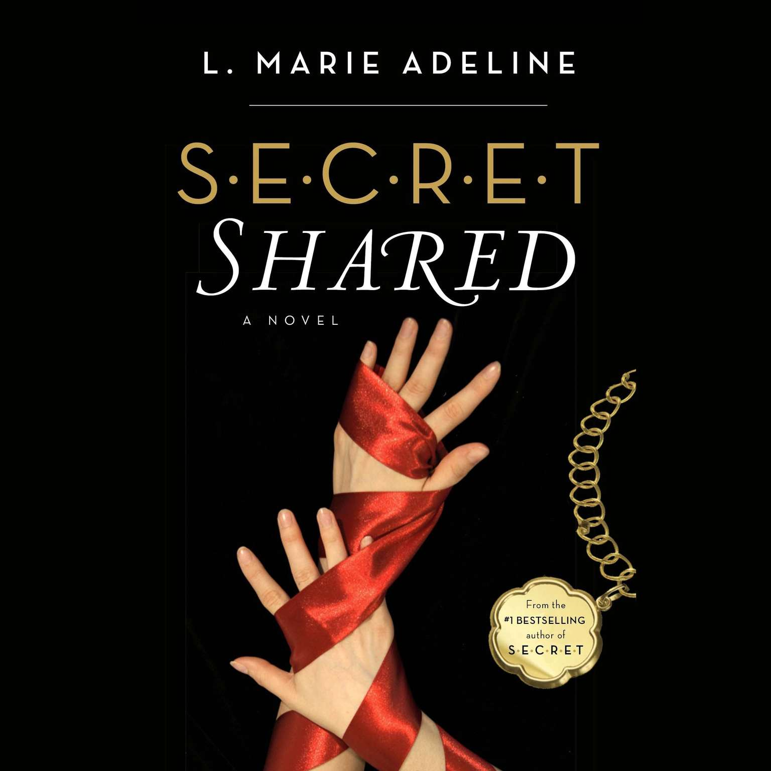 Printable SECRET Shared: A SECRET Novel Audiobook Cover Art