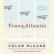 TransAtlantic: A Novel Audiobook, by Colum McCann