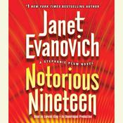 Notorious Nineteen: A Stephanie Plum Novel Audiobook, by Janet Evanovich