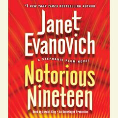 Notorious Nineteen: A Stephanie Plum Novel Audiobook, by