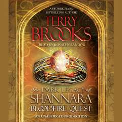 Bloodfire Quest: The Dark Legacy of Shannara Audiobook, by Terry Brooks