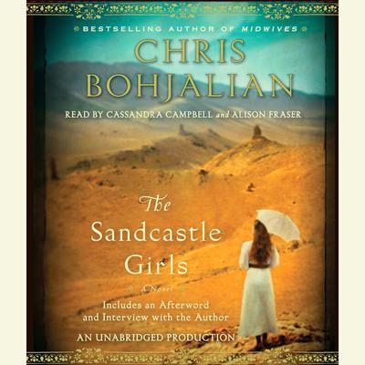 The Sandcastle Girls: A Novel Audiobook, by Chris Bohjalian