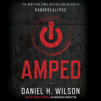 Amped Audiobook, by Daniel H. Wilson