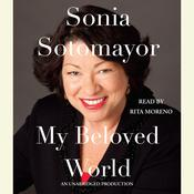 My Beloved World, by Sonia Sotomayor