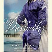 The Dressmaker, by Kate Alcott