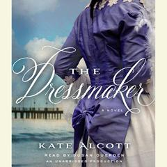 The Dressmaker Audiobook, by Kate Alcott