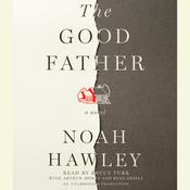 The Good Father, by Noah Hawley
