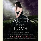 Fallen in Love: A Fallen Novel in Stories Audiobook, by Lauren Kate