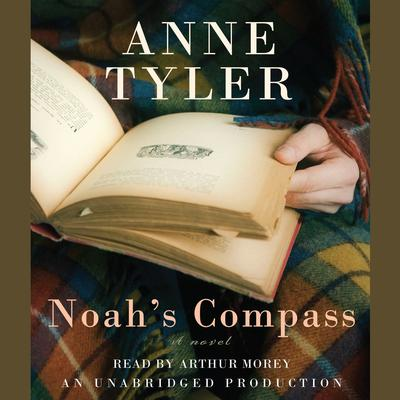Noah's Compass: A Novel Audiobook, by Anne Tyler