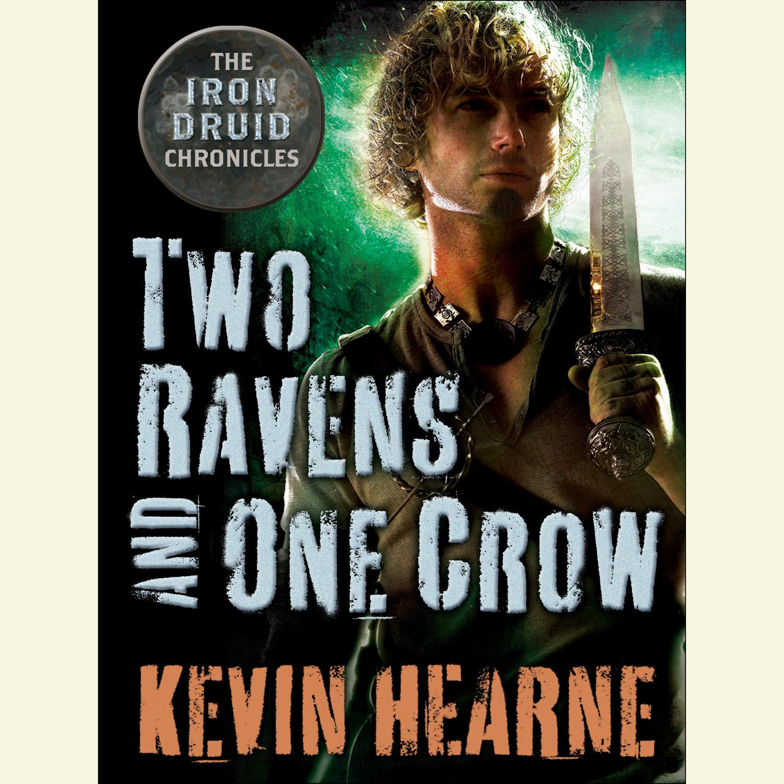 Printable Two Ravens and One Crow: An Iron Druid Chronicles Novella Audiobook Cover Art
