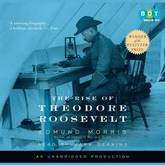 The Rise of Theodore Roosevelt Audiobook, by