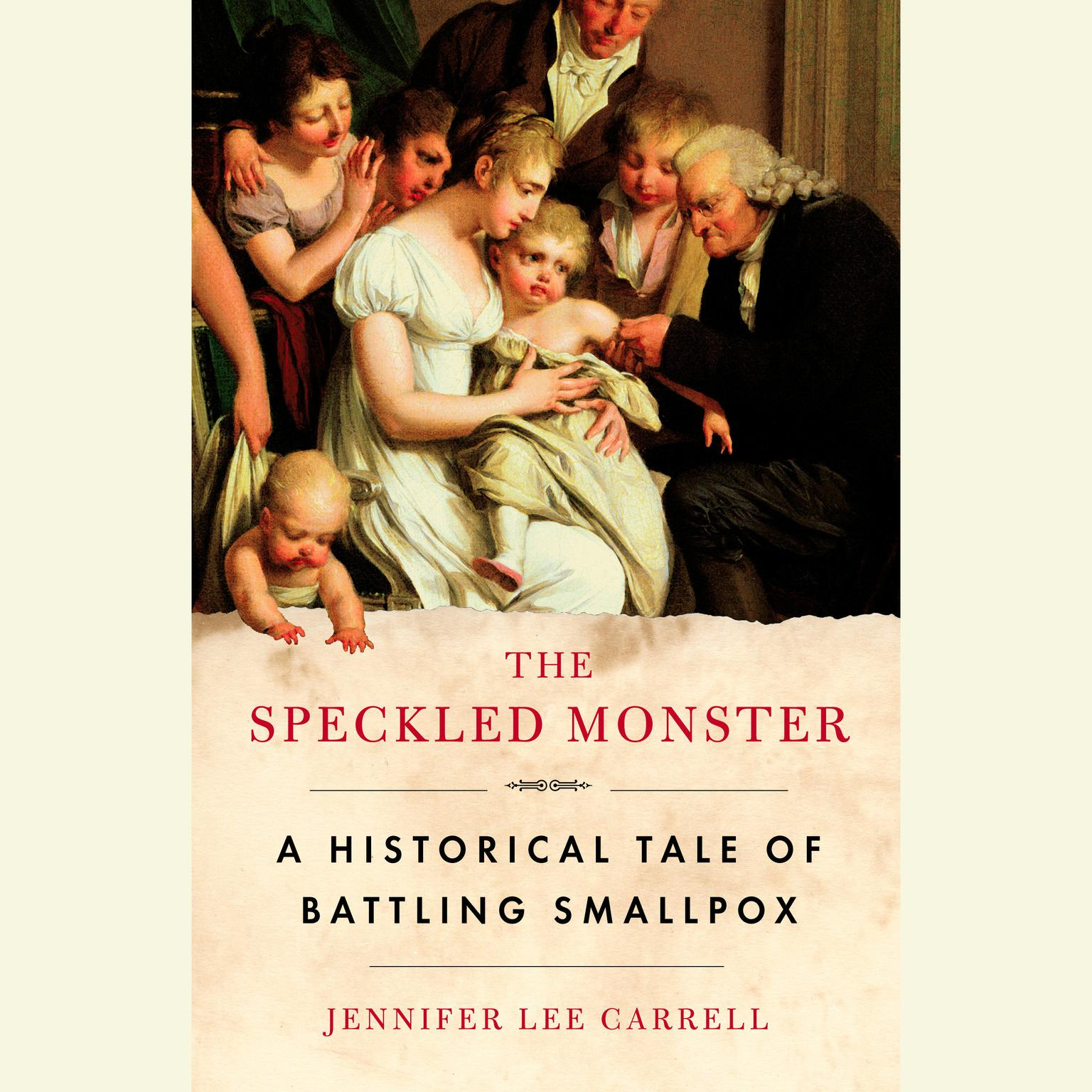 Printable The Speckled Monster: A Historical Tale of Battling Smallpox Audiobook Cover Art