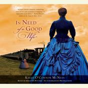 In Need of a Good Wife, by Kelly O'Connor McNees
