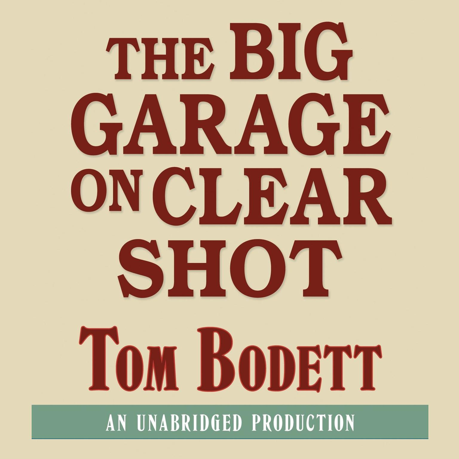 Printable The Big Garage on Clearshot Audiobook Cover Art