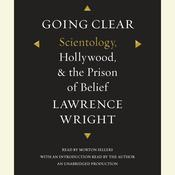 Going Clear: Scientology, Hollywood, and the Prison of Belief Audiobook, by Lawrence Wright