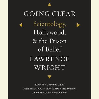 Going Clear: Scientology, Hollywood, and the Prison of Belief Audiobook, by