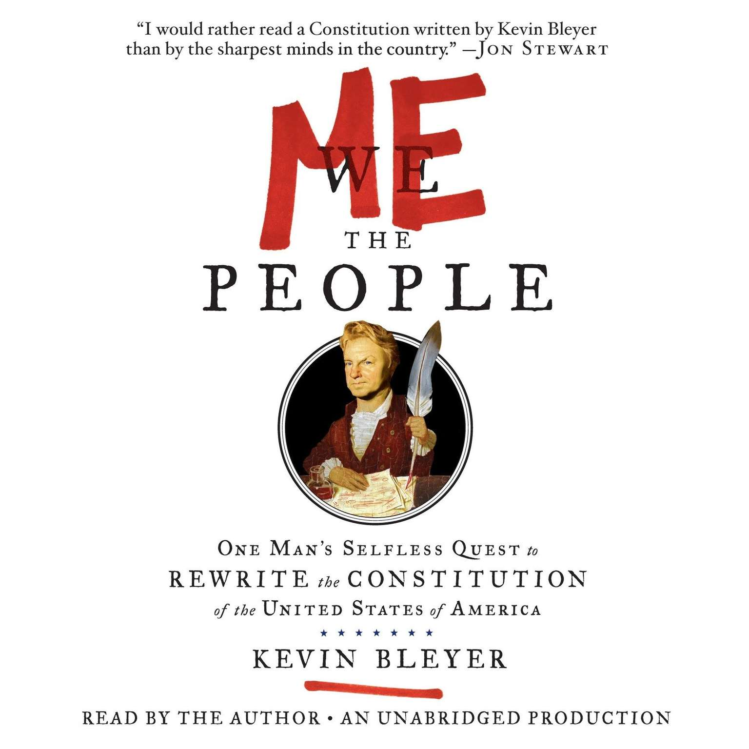 Printable Me the People: One Man's Selfless Quest to Rewrite the Constitution of the United States of America Audiobook Cover Art