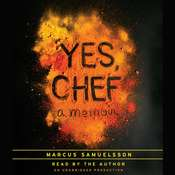 Yes, Chef: A Memoir, by Marcus Samuelsson