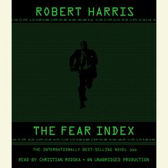 The Fear Index Audiobook, by Robert Harris