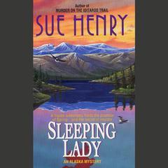 Sleeping Lady: An Alex Jensen Mystery Audiobook, by Sue Henry