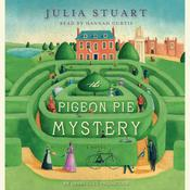The Pigeon Pie Mystery Audiobook, by Julia Stuart